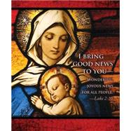 I Bring Good News Nativity Christmas Bulletin 2015 by Not Available (NA), 9781501802171
