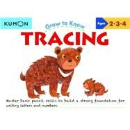 Grow to Know Tracing by Kumon, 9781941082171