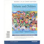 Infants and Children Prenatal through Middle Childhood, Books a la Carte Plus NEW MyLab Human Development -- Access Card Package by Berk, Laura E.; Meyers, Adena B., 9780134222172