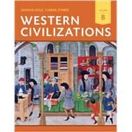 Western Civilizations by Cole, Joshua; Symes, Carol, 9780393922172