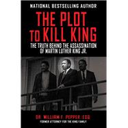 The Plot to Kill King by Pepper, William F., Dr., 9781510702172