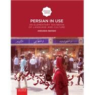Persian in Use: An Elementary Textbook of Language and Culture by Sedighi, Anousha, 9789087282172