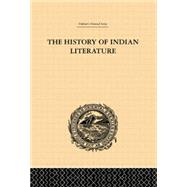 The History of Indian Literature by Weber,Albrecht, 9781138862173