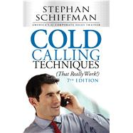 Cold Calling Techniques, That Really Work! by Schiffman, Stephan, 9781440572173