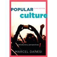 Popular Culture by Danesi, Marcel, 9781442242173