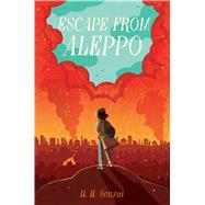 Escape from Aleppo by Senzai, N. H., 9781481472173