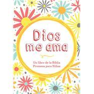 Dios me da corazon: Un libro de promesas de la Biblia para niñas by Barbour Publishing, 9781634092173