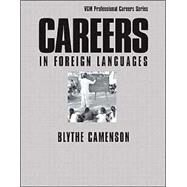 Careers in Foreign Languages by Camenson, Blythe, 9780071392174