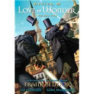 Hatter M: Love of Wonder by Beddor, Frank ; Cavalier, Liz; Makkonen, Sami, 9780989222174