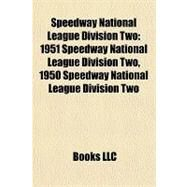 Speedway National League Division : 1951 Speedway National League Division Two, 1950 Speedway National League Division Two by , 9781157282174