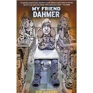 My Friend Dahmer by Backderf, Derf, 9781419702174