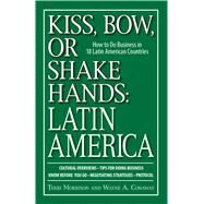 Kiss, Bow, or Shakes Hands, Latin America by Morrison, Terri, 9781598692174