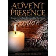 Advent Presence by Holland, Melford, 9780819232175