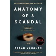 Anatomy of a Scandal by Vaughan, Sarah, 9781501172175