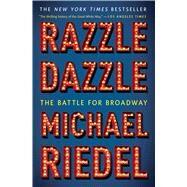 Razzle Dazzle by Riedel, Michael, 9781451672176