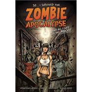 I Survived the Zombie Apocalypse and All I Got Was This Podcast by Bonk, Rich; Mangum, Andrew; Kupperberg, Alan; Diecidue, Anthony; Beck, Jerry, 9781616552176