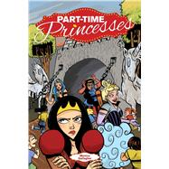 Part-time Princesses by Gallagher , Monica; Sawyer, Christy; Beaton, Jill; Herrera, Robin; Thompson, Hilary (CON), 9781620102176