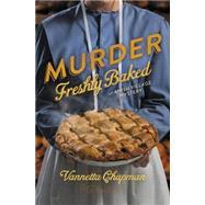 Murder Freshly Baked by Chapman, Vannetta, 9780310322177
