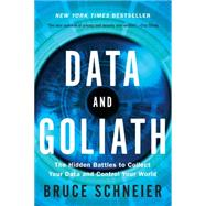 Data and Goliath by Schneier, Bruce, 9780393352177
