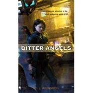 Bitter Angels by ANDERSON, C.L., 9780553592177
