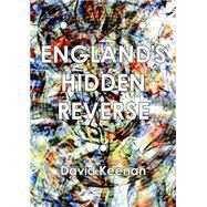 England's Hidden Reverse by Keenan, David, 9781907222177