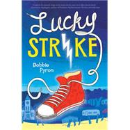 Lucky Strike by Pyron, Bobbie, 9780545592178
