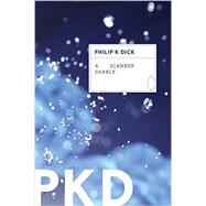 A Scanner Darkly by Dick, Philip K., 9780547572178
