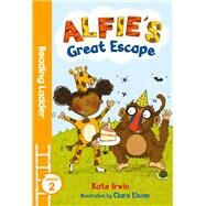 Alfie's Great Escape by Irwin, Kate; Elsom, Clare, 9781405282178