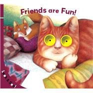 Look & See: Friends Are Fun! by Sterling Children's, 9781454932178