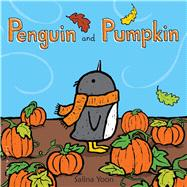 Penguin and Pumpkin by Yoon, Salina, 9781681192178