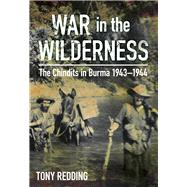 War in the Wilderness by Redding, Tony, 9780750962179