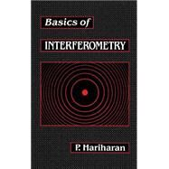 Basics of Interferometry by Hariharan, 9780123252180