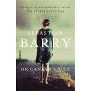 On Canaan's Side : A Novel by Barry, Sebastian, 9780143122180