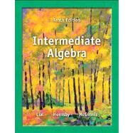 Intermediate Algebra by Lial, Margaret L.; Hornsby, John; McGinnis, Terry, 9780321872180