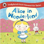 Alice in Wonderland by Carroll, Lewis, 9780723292180
