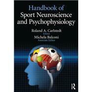 Handbook of Sport Neuroscience and Psychophysiology by Carlstedt; Roland, 9781138852181