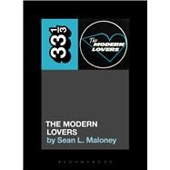 The Modern Lovers' The Modern Lovers by Maloney, Sean L., 9781501322181