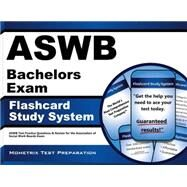 ASWB Bachelors Exam Flashcard Study System : ASWB Test Practice Questions and Review for the Association of Social Work Boards Exam by Aswb Exam Secrets, 9781609712181