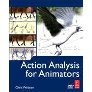 Action Analysis for Animators by Webster; Chris, 9780240812182
