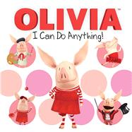 I Can Do Anything! by Shaw, Natalie, 9781481452182