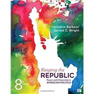 Keeping the Republic by Barbour, Christine; Wright, Gerald C., 9781506362182