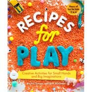 Recipes for Play by Sumner, Rachel; Mitchener, Ruth, 9781615192182