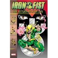 Iron Fist by Felder, James; Jurgens, Dan; Faerber, Jay; Mullaney, Jim; Brown, Robert, 9780785192183