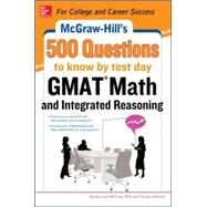 McGraw-Hill Education 500 GMAT Math and Integrated Reasoning Questions to Know by Test Day by McCune, Sandra Luna; Wheater, Carolyn, 9780071812184