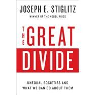The Great Divide by Stiglitz, Joseph E., 9780393352184