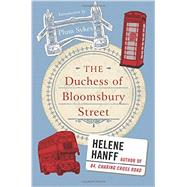 The Duchess of Bloomsbury Street by Hanff, Helene, 9780062442185