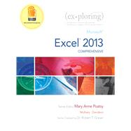 Exploring Microsoft Excel 2013, Comprehensive by Poatsy, Mary Anne; Mulbery, Keith; Davidson, Jason; Grauer, Robert T., 9780133412185