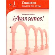 Avancemos Cuaderno Practica por Niveles Level l Workbook by Gahala Carlin, 9780618782185