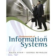 Fundamentals of Information Systems (with SOC Printed Access Card) by Stair, Ralph; Reynolds, George, 9780840062185