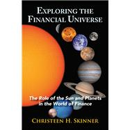 Exploring the Financial Universe by Skinner, Christeen H., 9780892542185